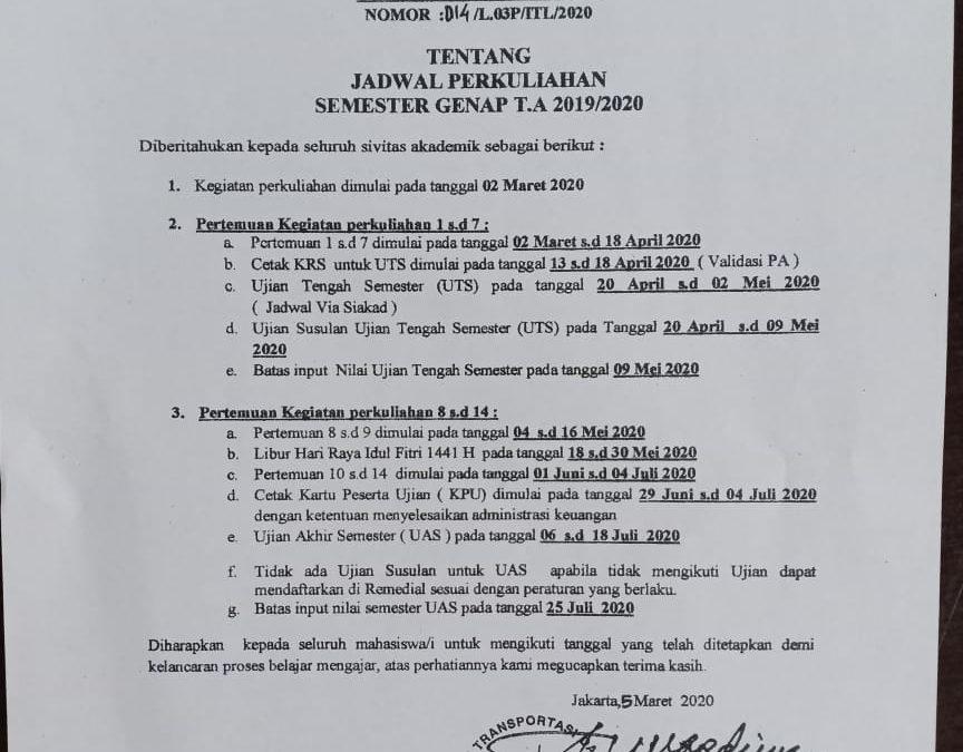 PENGUMUMAN JADWAL PERKULIAHAN SEMESTER GENAP T.A 2019/2020